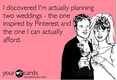 Pinterest Weddings vs Reality Budgets