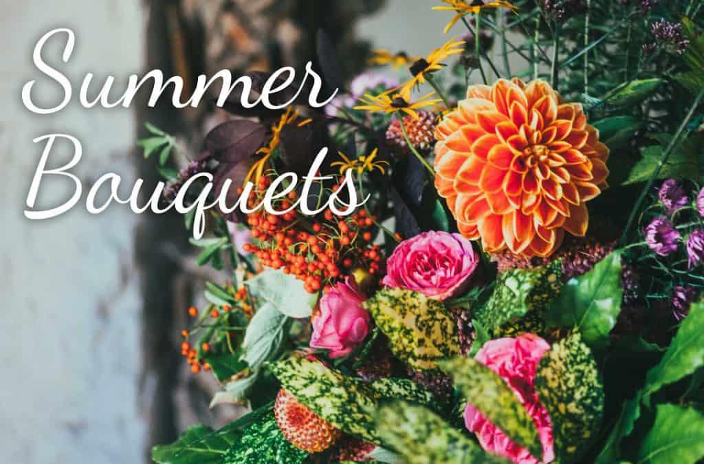 Summer Bouquet Roundup