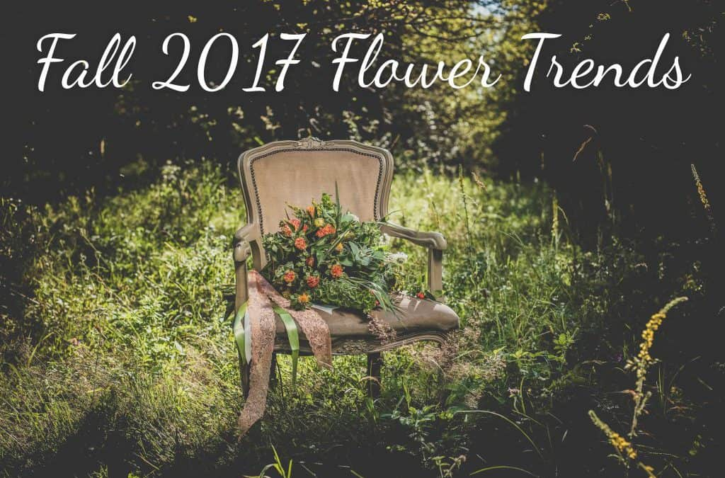 Fall 2017 Wedding Flower Trends