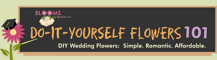 Do It Yourself Flowers Wedding Flowers 101 - DIY Wedding Flowers: Simple. Romantic. Affordable.